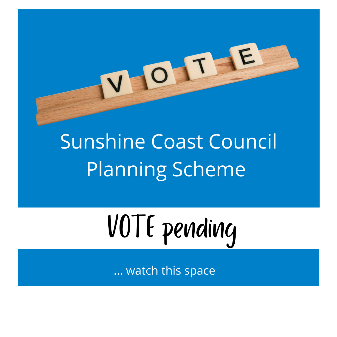 Sunshine Coast Council – Vote Pending